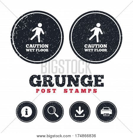 Grunge post stamps. Caution wet floor sign icon. Human falling symbol. Information, download and printer signs. Aged texture web buttons. Vector