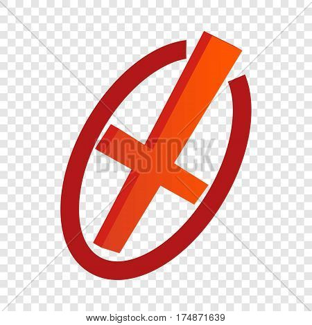 Cancel isometric icon 3d on a transparent background vector illustration