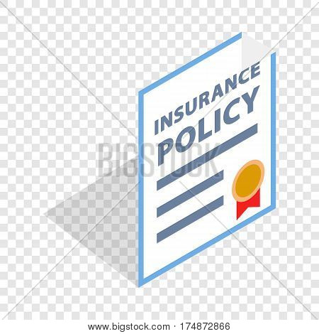 Insurance policy isometric icon 3d on a transparent background vector illustration