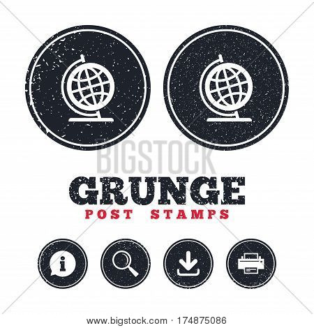 Grunge post stamps. Globe sign icon. Geography symbol. Globe on stand for studying. Information, download and printer signs. Aged texture web buttons. Vector