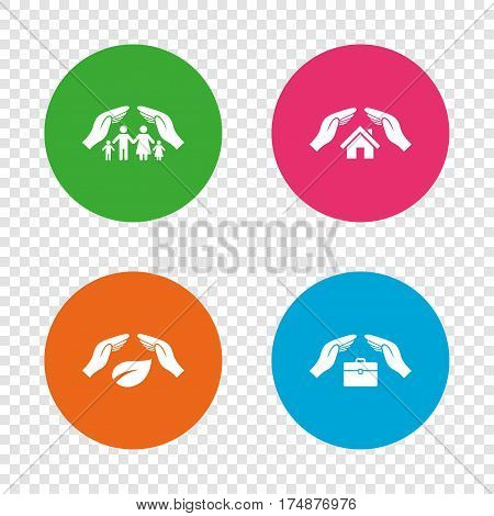 Hands insurance icons. Human life insurance symbols. Nature leaf protection symbol. House property insurance sign. Round buttons on transparent background. Vector