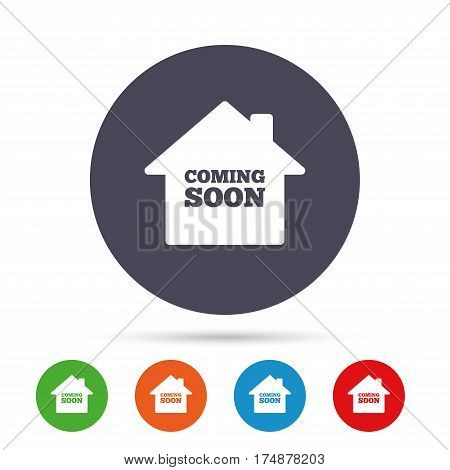 Homepage coming soon sign icon. Promotion announcement symbol. Round colourful buttons with flat icons. Vector