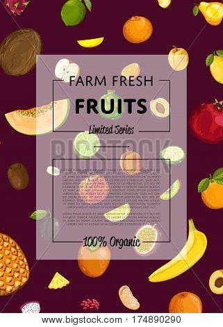 Fresh organic fruit poster vector illustration. Natural product, juicy fruit, healthy nutrition, organic farming, vegan food. Melon, pomegranate, banana, plum, kiwi, apple, orange, pineapple, lime