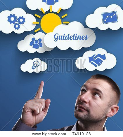 Business, Technology, Internet And Marketing. Young Businessman Thinking About: Guidelines