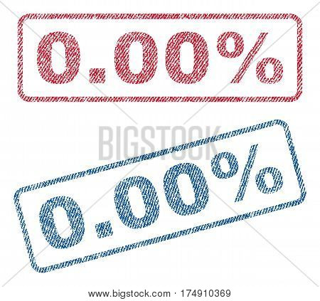 0.00 Percent text textile seal stamp watermarks. Blue red fabric vectorized texture. Vector caption inside rounded rectangular shape. Rubber sticker with fiber textile structure.