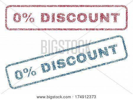 0 Percent Discount text textile seal stamp watermarks. Blue red fabric vectorized texture. Vector tag inside rounded rectangular shape. Rubber emblem with fiber textile structure.