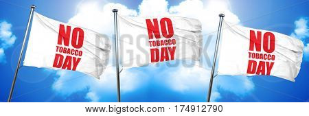 no tobacco day, 3D rendering, triple flags