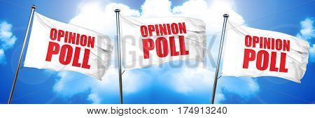 opinion poll, 3D rendering, triple flags