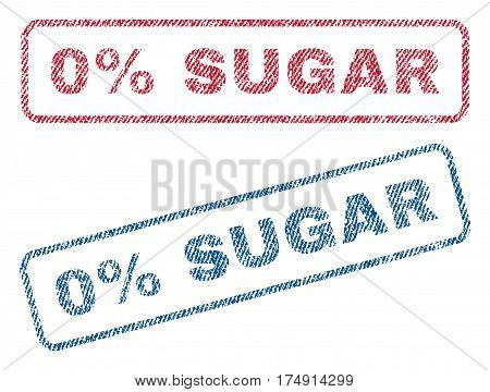 0 Percent Sugar text textile seal stamp watermarks. Blue red fabric vectorized texture. Vector caption inside rounded rectangular banner. Rubber emblem with fiber textile structure.