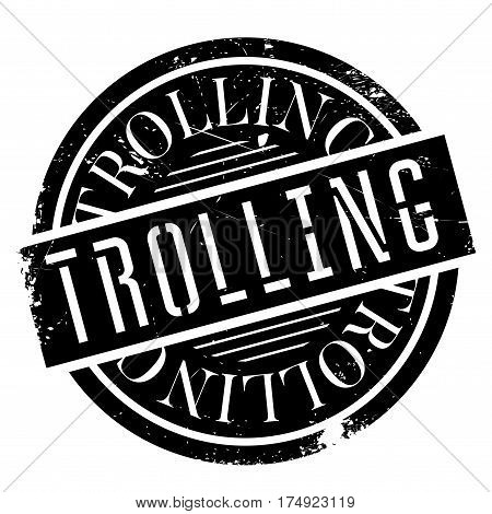 Trolling rubber stamp. Grunge design with dust scratches. Effects can be easily removed for a clean, crisp look. Color is easily changed.