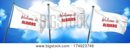Welcome to algiers, 3D rendering, triple flags