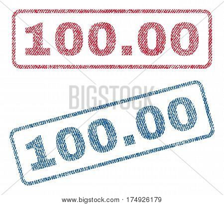 100.00 text textile seal stamp watermarks. Blue red fabric vectorized texture. Vector tag inside rounded rectangular shape. Rubber sign with fiber textile structure.