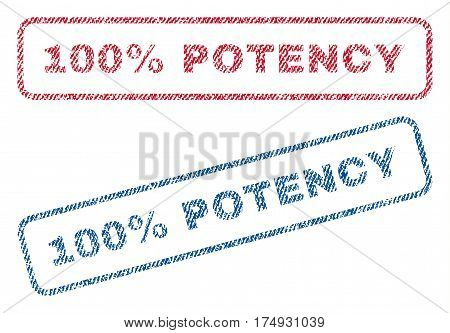 100 Percent Potency text textile seal stamp watermarks. Blue red fabric vectorized texture. Vector caption inside rounded rectangular shape. Rubber sticker with fiber textile structure.