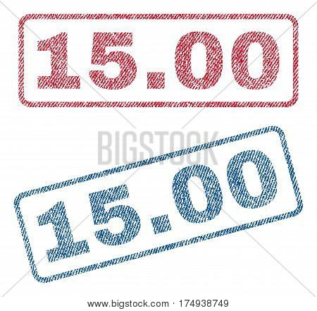 15.00 text textile seal stamp watermarks. Blue red fabric vectorized texture. Vector caption inside rounded rectangular banner. Rubber sign with fiber textile structure.