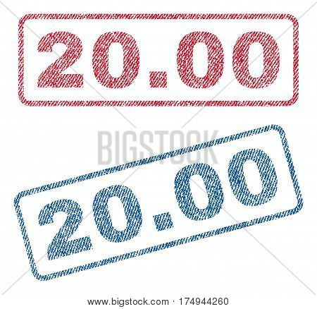 20.00 text textile seal stamp watermarks. Blue red fabric vectorized texture. Vector tag inside rounded rectangular banner. Rubber sticker with fiber textile structure.