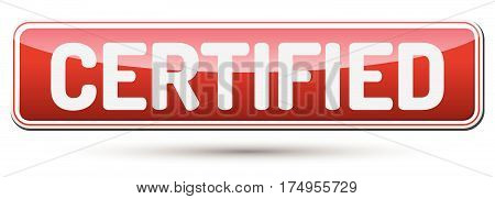 Certified - Abstract Beautiful Button With Text.