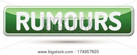 Rumors - Abstract Beautiful Button With Text.