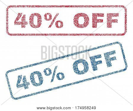 40 Percent Off text textile seal stamp watermarks. Blue red fabric vectorized texture. Vector caption inside rounded rectangular shape. Rubber emblem with fiber textile structure.