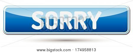 Sorry - Abstract Beautiful Button With Text.