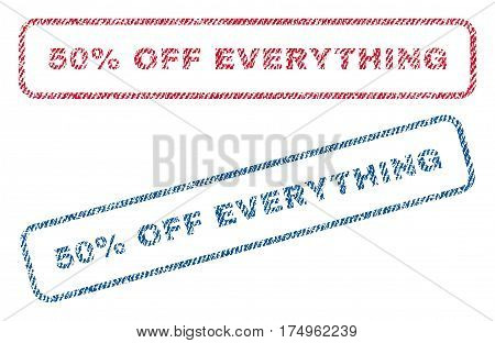 50 Percent Off Everything text textile seal stamp watermarks. Blue red fabric vectorized texture. Vector caption inside rounded rectangular shape. Rubber sticker with fiber textile structure.