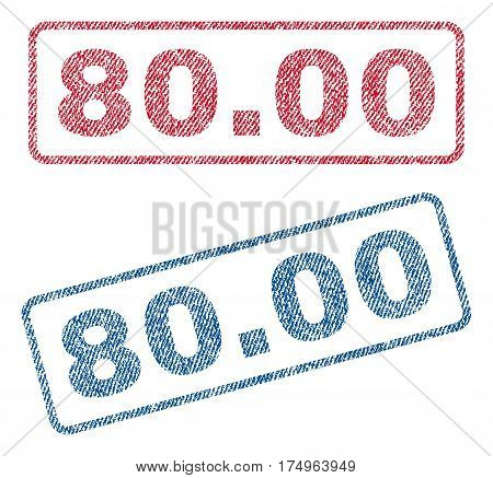 80.00 text textile seal stamp watermarks. Blue red fabric vectorized texture. Vector tag inside rounded rectangular shape. Rubber emblem with fiber textile structure.