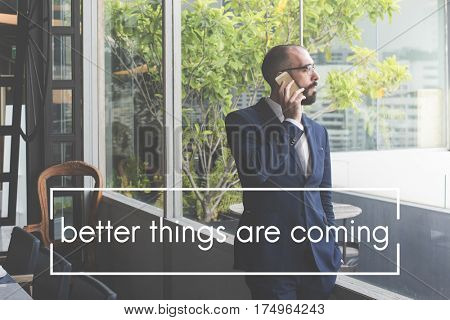 Good Things Take Time The Best is Yet to Come