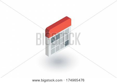 calendar isometric flat icon. 3d vector colorful illustration. Pictogram isolated on white background