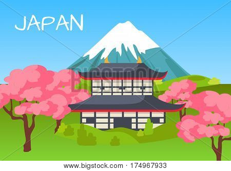 Japan touristic concept with national symbols. Japanese pagoda surrounded cherry blossoms with Fuji Mount on background flat vector.  Asian cultural, architectural and nature attractions illustration