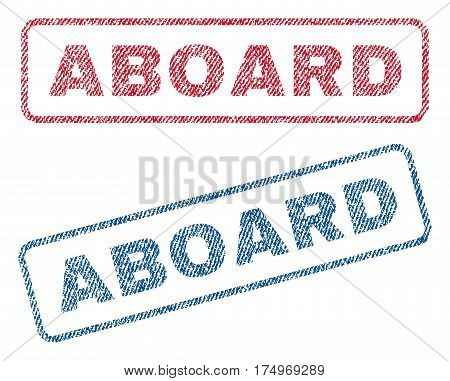 Aboard text textile seal stamp watermarks. Blue red fabric vectorized texture. Vector caption inside rounded rectangular shape. Rubber emblem with fiber textile structure.