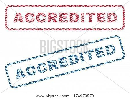 Accredited text textile seal stamp watermarks. Blue red fabric vectorized texture. Vector tag inside rounded rectangular shape. Rubber emblem with fiber textile structure.