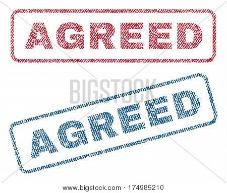 Agreed text textile seal stamp watermarks. Blue red fabric vectorized texture. Vector tag inside rounded rectangular banner. Rubber sticker with fiber textile structure.