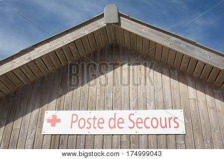 Wooden Building That Houses One Poste De Secours In France Means First Aid Station On The Beach