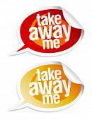 Take away me stickers in form of speech bubbles. poster
