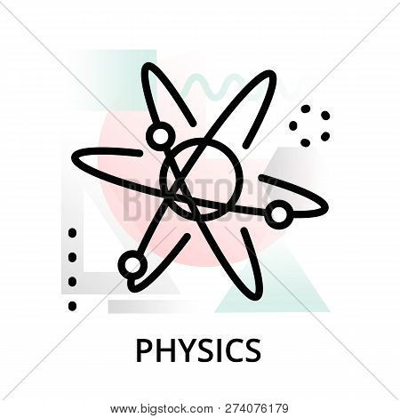 Physics Concept Icon On Abstract Background From Science Icons Set, For Graphic And Web Design, Mode