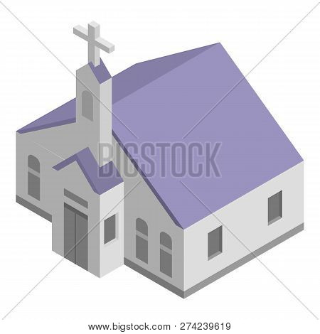 Church Chapel Icon. Isometric Of Church Chapel Vector Icon For Web Design Isolated On White Backgrou