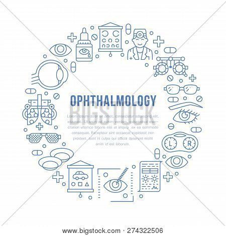 Ophthalmology, Eyes Health Care Circle Porter With Line Icons. Optometry Equipment, Contact Lenses,