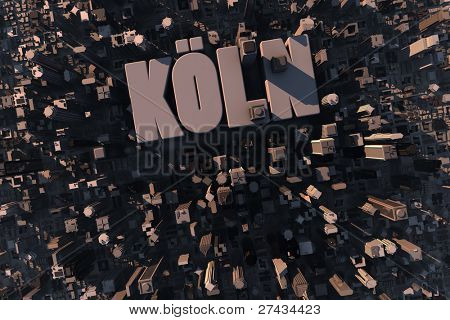 Top view of urban city in 3D with skycrapers, buildings and name Köln