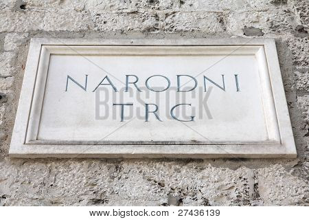 Split in Dalmatia Croatia. Narodni Trg - main square sign (National Square). poster