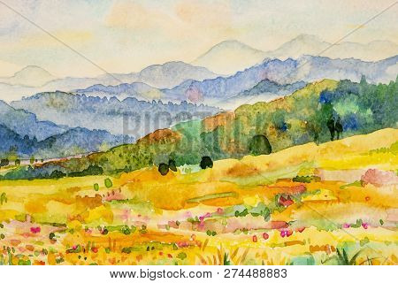 Watercolor Landscape Painting Colorful Of Mountain And Meadow In The Panorama View And Emotion Rural