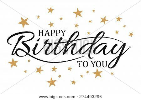 Vector Vintage Letter Happy Birthday To You. Letter Happy Birthday For Design Greeting Card, Banner,