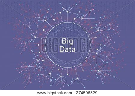 Big Data Vector Concept Illustration. Futuristic Graphic Illustration About Visual Data And Social M