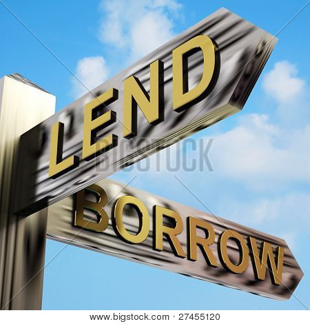 Lend Or Borrow Directions On A Signpost