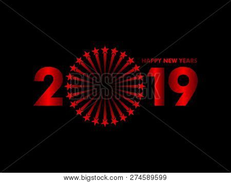 New Year 2019, 2019 New Years Image Fire Work, 2019 3d Illustration, Happy New Year 2019, Red 3d 201