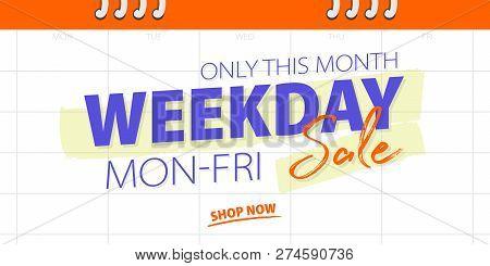 Weekday Sale Banner Promotion Website Banner Heading Design On Calendar White Background Vector For