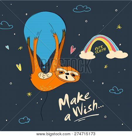 Make A Wish. Cute Hand Drawn Sloth, Sluggard Funny Vector Illustrations For Banner, Poster, Backgrou