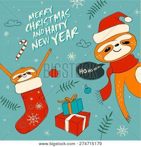 Cute Sloths, Sluggard, Funny Christmas Hand Draw Illustration With Santa Claus Costume, Hat And Scar