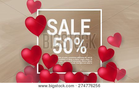 Sale With Valentine Hearts Abstract Composition With 3d Hearts And Bantings. Illustration. Love Lett