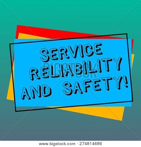 Handwriting text writing Service Reliability And Safety. Concept meaning Warranty assurance Security support Pile of Blank Rectangular Outlined Different Color Construction Paper. poster