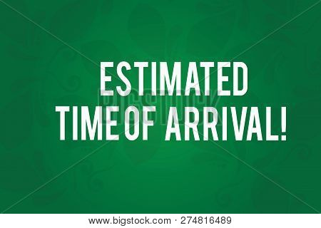 Writing note showing Estimated Time Of Arrival. Business photo showcasing Hours at which a flight is supposed to arrive Seamless Fading Paisley Motif Prints photo on Blank Rectangular Shape. poster