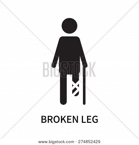 Broken Leg Icon Isolated On White Background. Broken Leg Icon Simple Sign. Broken Leg Icon Trendy An